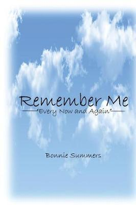 Remember Me by Bonnie Summers