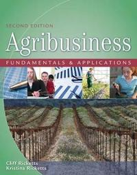 Agribusiness Fundamentals and Applications by Kristina Ricketts image