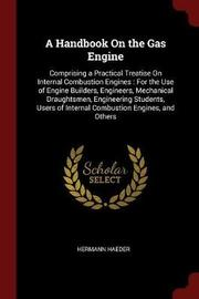 A Handbook on the Gas Engine by Hermann Haeder image