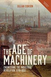 The Age of Machinery by Gillian Cookson