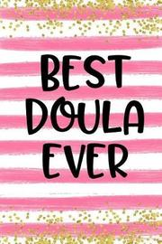 Best Doula Ever by Urban Lighthouse Journals