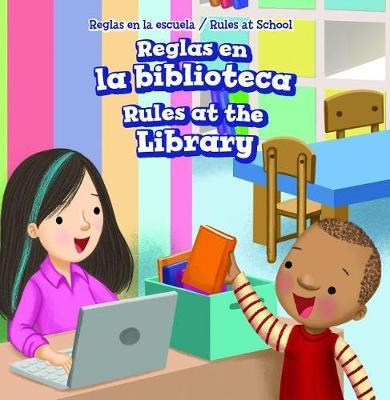 Reglas En La Biblioteca / Rules at the Library by Dwayne Hicks