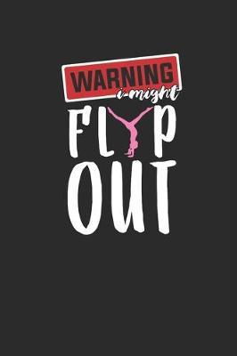 Warning Flip Out by Gymnastics Publishing