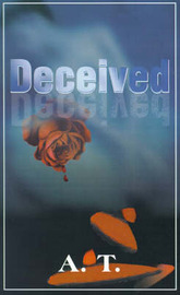 Deceived by A T Publishing image