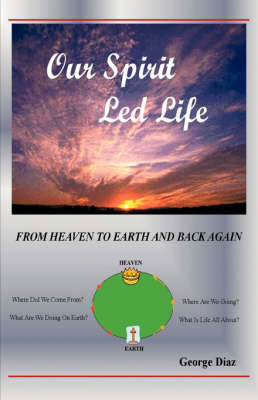 Our Spirit Led Life by George Diaz image