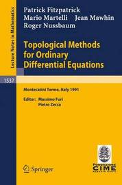 Topological Methods for Ordinary Differential Equations by P. Fitzpatrick