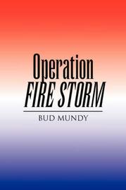 Operation Fire Storm by Bud Mundy image