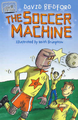 The Soccer Machine by David Bedford