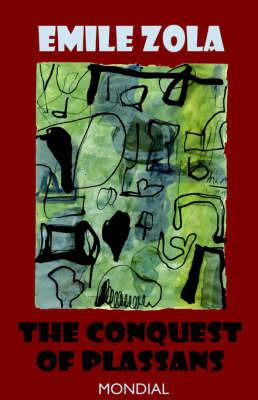The Conquest of Plassans by Emile Zola