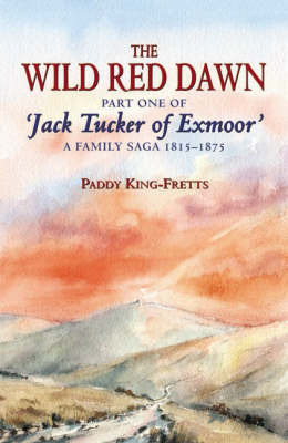 The Wild Red Dawn by Paddy King-Fretts