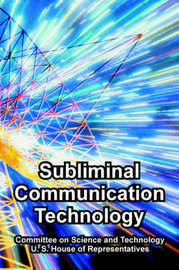Subliminal Communication Technology by Committee on Science and Technology image