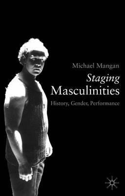 Staging Masculinities by Michael Mangan image