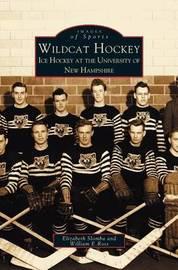 Wildcat Hockey by Elizabeth Slombay