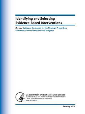 Identifying and Selecting Evidence-Based Interventions by U.S. Department of Health and Human Services