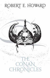 The Conan Chronicles: v. 1 (Ultimate Fantasy) by Robert , E. Howard image