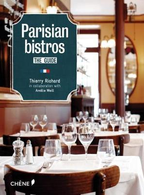 Parisian Bistros by Thierry Richard