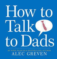 How to Talk to Dads by Alec Greven image