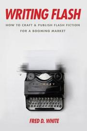 Writing Flash by Fred D. White image