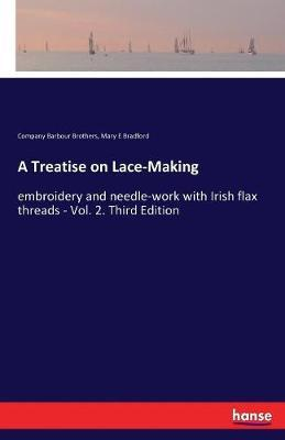 A Treatise on Lace-Making by Company Barbour Brothers