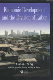 Economic Development and the Division of Labor by Xiaokai Yang image