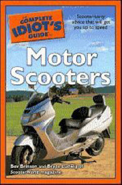 The Complete Idiot's Guide to Motor Scooters by Bev Brinson image