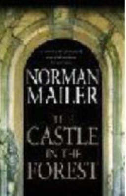 The Castle in the Forest by Norman Mailer image