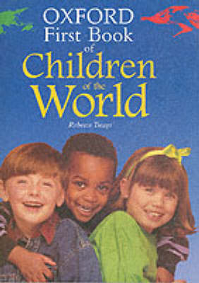 The Oxford First Book of Children of the World by Rebecca Treays image