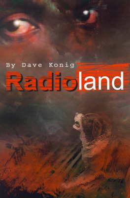 Radioland by Dave Matthew Konig