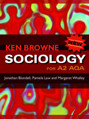 Sociology for A2 AQA by Jonathan Blundell image