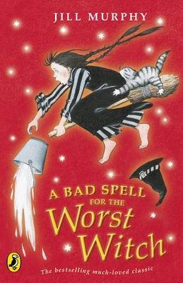 A Bad Spell for the Worst Witch by Jill Murphy image