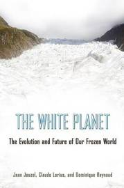 The White Planet by Jean Jouzel