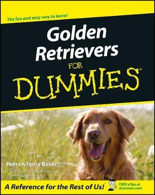 Golden Retrievers For Dummies by Nona Kilgore Bauer