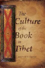 The Culture of the Book in Tibet by Kurtis R Schaeffer image