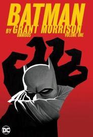 Batman by Grant Morrison Omnibus Volume 1 by Grant Morrison
