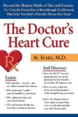 The Doctor's Heart Cure by Al Sears