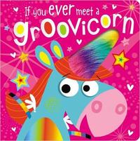 If You Meet a Groovicorn by Make Believe Ideas, Ltd.