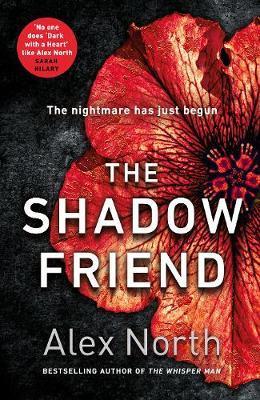The Shadow Friend by Alex North