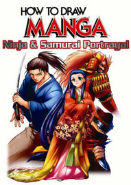 How to Draw Manga: v. 38: Ninja and Samurai Portrayal by Team Esaka image