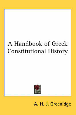 A Handbook of Greek Constitutional History by A.H.J. Greenidge image