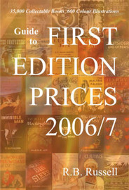 Guide to First Edition Prices: 2006/7 by Ray B. Russell image