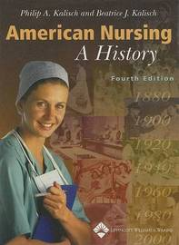 American Nursing: A History by Philip A. Kalisch image