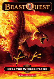 Beast Quest: Epos the Winged Flame by Adam Blade image