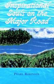Inspirational Souls on the Major Road by Pearl C Robinson image