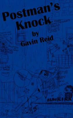 Postman's Knock by Gavin Reid