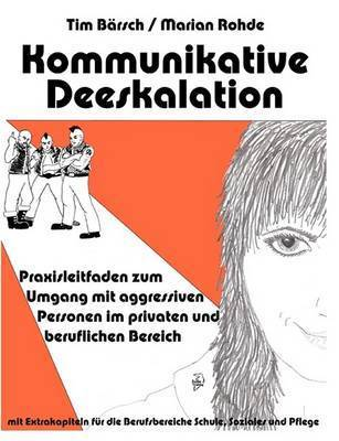 Kommunikative Deeskalation by Marian Rohde