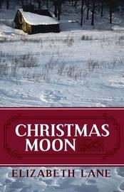 Christmas Moon by Elizabeth Lane