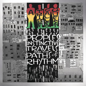 People's Instinctive Travels & Paths of Rhythm by A Tribe Called Quest