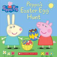 Peppa's Easter Egg Hunt (Peppa Pig: 8x8) by Scholastic