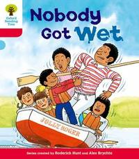 Oxford Reading Tree: Level 4: More Stories A: Nobody Got Wet by Roderick Hunt image