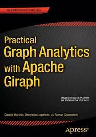 Practical Graph Analytics with Apache Giraph by Roman Shaposhnik